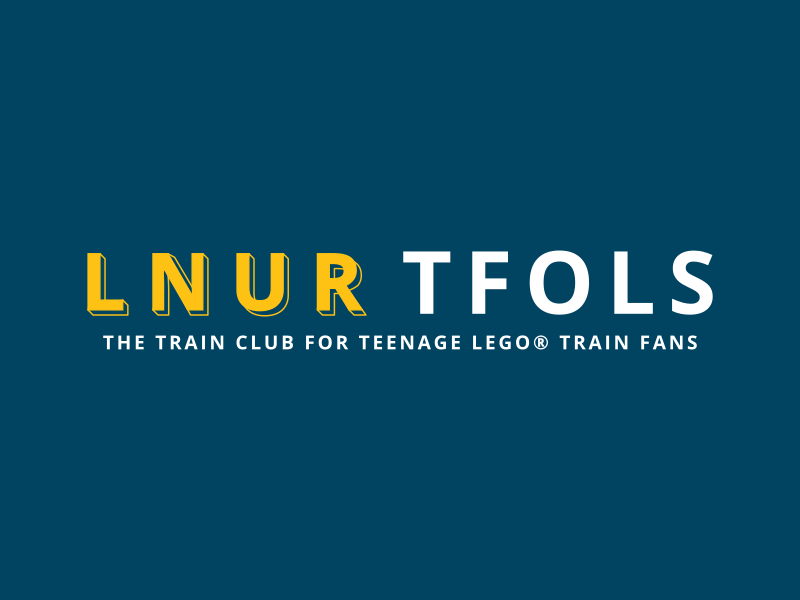 LNUR TFOLs - a club for teenage LEGO train fans in the UK